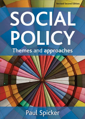 Social Policy: Themes and Approaches (Hardback)