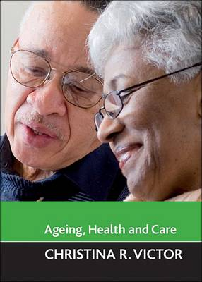 Ageing, health and care (Paperback)