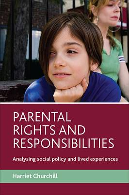 Parental rights and responsibilities: Analysing social policy and lived experiences (Paperback)