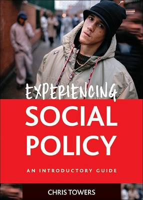 Experiencing Social Policy: An Introductory Guide (Paperback)