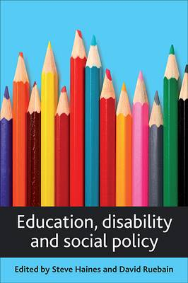 Education, disability and social policy (Paperback)