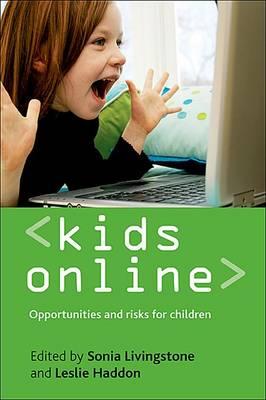Kids online: Opportunities and risks for children (Hardback)