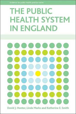 The public health system in England - Evidence for Public Health Practice (Paperback)