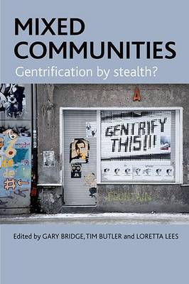 Mixed communities: Gentrification by stealth? (Hardback)