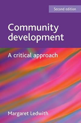 Community development: A critical approach (Hardback)