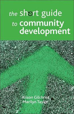 The short guide to community development - Short Guides (Paperback)