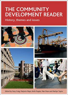 The community development reader: History, themes and issues (Paperback)