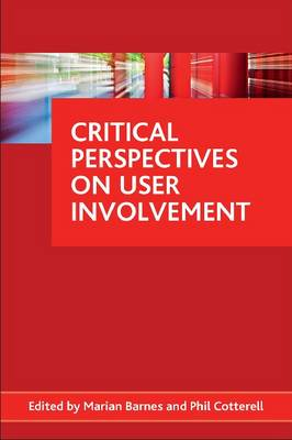 Critical perspectives on user involvement (Paperback)