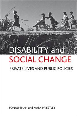 Disability and social change: Private lives and public policies (Paperback)