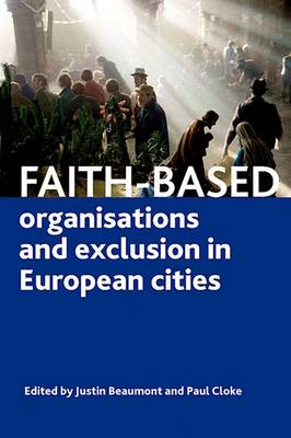 Faith-based organisations and exclusion in European cities (Hardback)