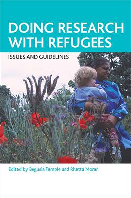 Doing research with refugees: Issues and guidelines (Paperback)