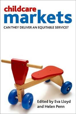 Childcare markets: Can they deliver an equitable service? (Hardback)