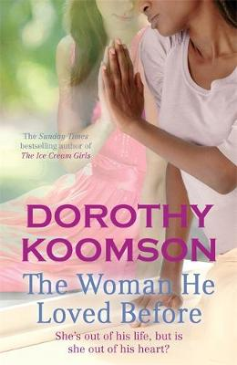 The Woman He Loved Before (Hardback)