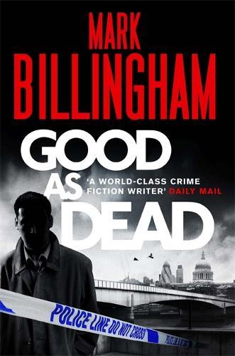 Good As Dead - Tom Thorne Novels (Hardback)