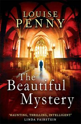 The Beautiful Mystery - Chief Inspector Gamache 8 (Paperback)