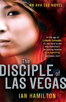 The Disciple of Las Vegas - Ava Lee Series 2 (Paperback)