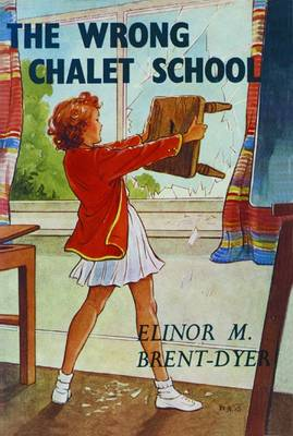 The Wrong Chalet School - Chalet School 24 (Paperback)