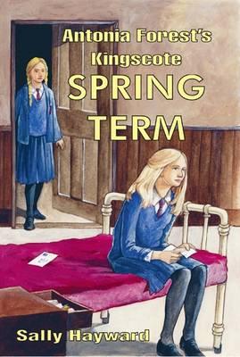 Antonia Forest's Kingscote Spring Term - Kingscote (Paperback)