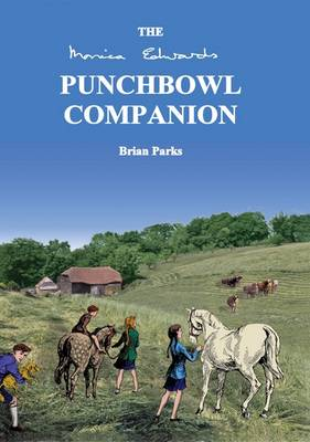 The Monica Edwards Punchbowl Farm Companion (Paperback)