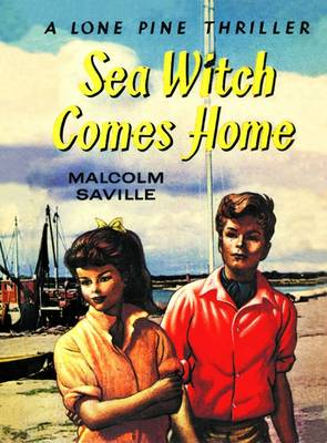 Witchend: Sea Witch Comes Home - Lone Pine 13 (Paperback)