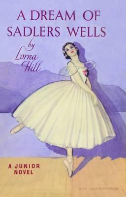A Dream of Sadlers Wells - Sadlers' Wells S. 1 (Paperback)
