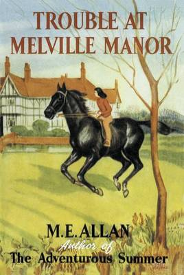 Trouble at Melville Manor (Paperback)