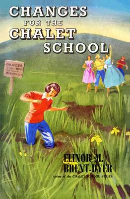 Changes for the Chalet School - Chalet School 28 (Paperback)