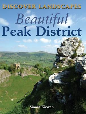 Discover Landscapes - Beautiful Peak District - Discovery Guides (Paperback)