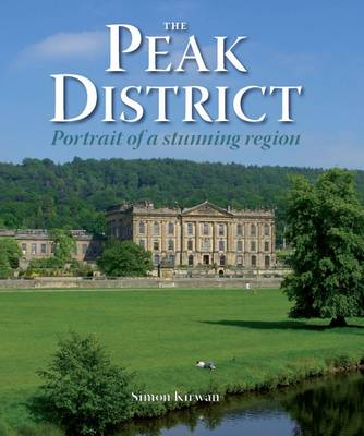 The Peak District - Portrait of a Stunning Region - Portrait Guides (Hardback)