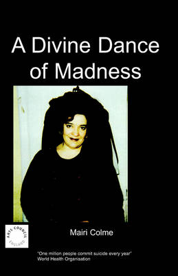 A Divine Dance of Madness (Paperback)