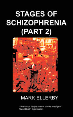 Stages of Schizophrenia, The (Part 2) (Paperback)