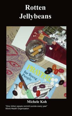 Rotten Jellybeans (Paperback)