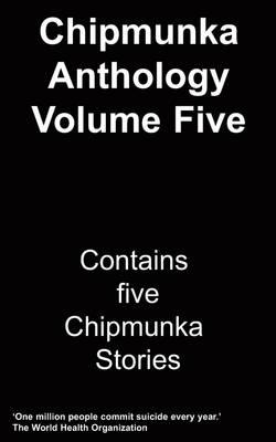 The Chipmunka Anthology: Vol 5 (Paperback)