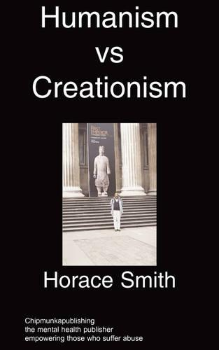 Humanism V Creationism: Mental Illness in the Church (Paperback)