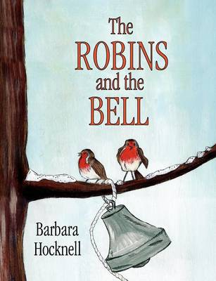 The Robins and the Bell (Paperback)