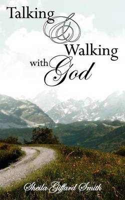 Talking and Walking with God (Paperback)