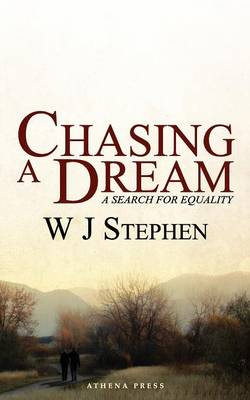 Chasing a Dream: A Search for Equality (Paperback)