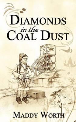 Diamonds in the Coal Dust (Paperback)