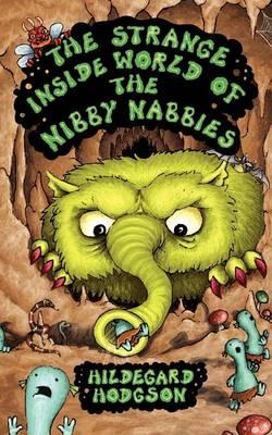 The Strange Inside World of the Nibby Nabbies (Paperback)