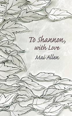 To Shannon, with Love (Paperback)