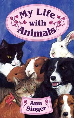 My Life with Animals (Paperback)