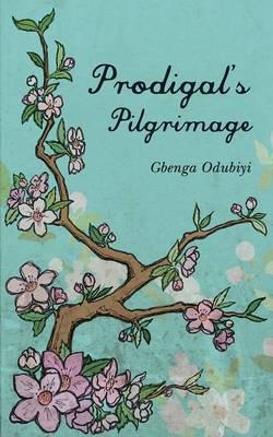 Prodigal's Pilgrimage (Paperback)