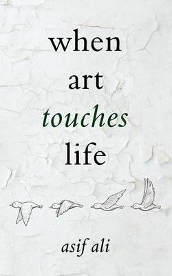 When Art Touches Life (Paperback)