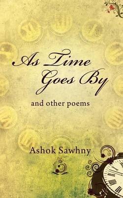As Time Goes by: And Other Poems (Paperback)
