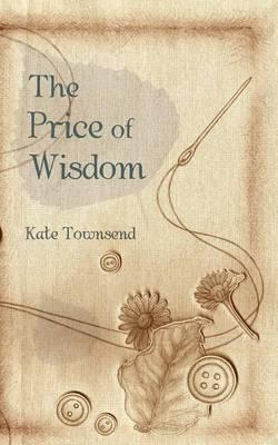 The Price of Wisdom (Paperback)