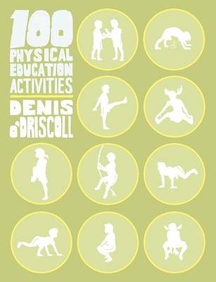 100 Physical Education Activities (Paperback)