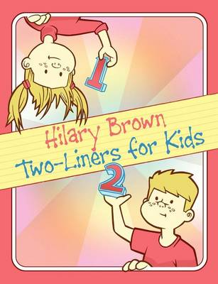 Two-Liners for Kids (Paperback)