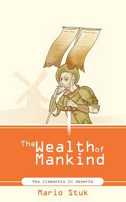 The Wealth of Mankind (Paperback)