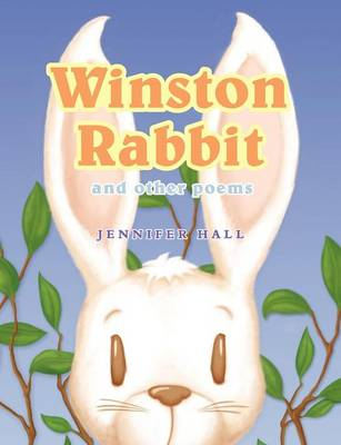 Winston Rabbit and Other Poems (Paperback)