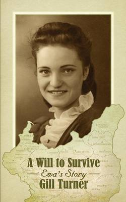 A Will to Survive: Ewa's Story (Paperback)